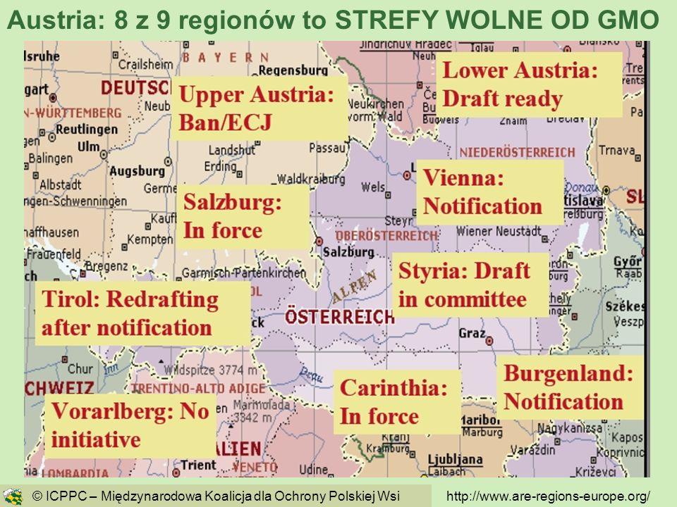 62 http://www.are-regions-europe.org/ © ICPPC – Międzynarodowa Koalicja dla Ochrony Polskiej Wsi Austria: 8 z 9 regionów to STREFY WOLNE OD GMO