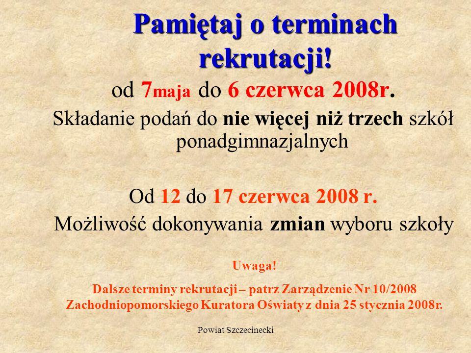 Powiat Szczecinecki Bliższe informacje znajdziesz w Informatorze Edukacyjnym Powiatu Szczecineckiego, na stronie internetowej www.powiat.szczecinek.pl