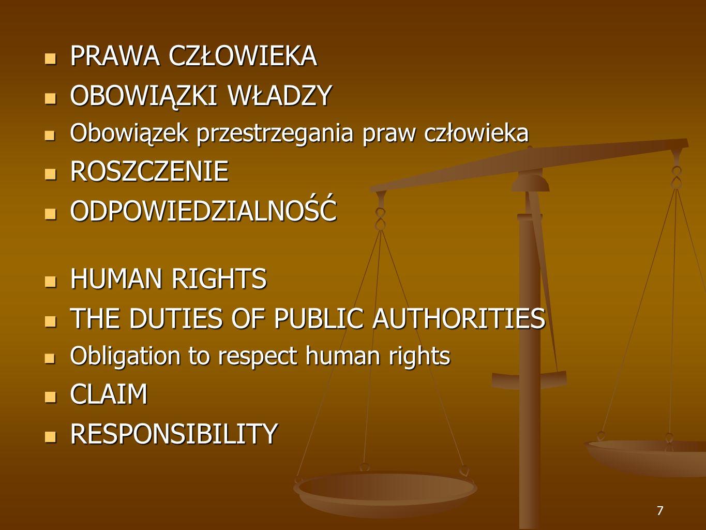 8 HUMAN RIGHTS HUMAN RIGHTS positive rights positive rights FREEDOMS FREEDOMS negative rights negative rights PRAWA CZŁOWIEKA Prawa pozytywne WOLNOŚCI CZŁOWIEKA Wolności negatywne