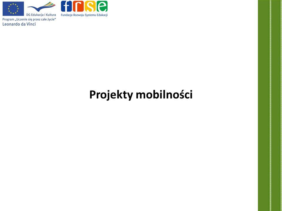 Projekty mobilności: Celem projektów mobilności jest wspieranie międzynarodowej mobilności osób w trakcie szkolenia zawodowego oraz osób odpowiedzialnych za prowadzenie takich szkoleń.