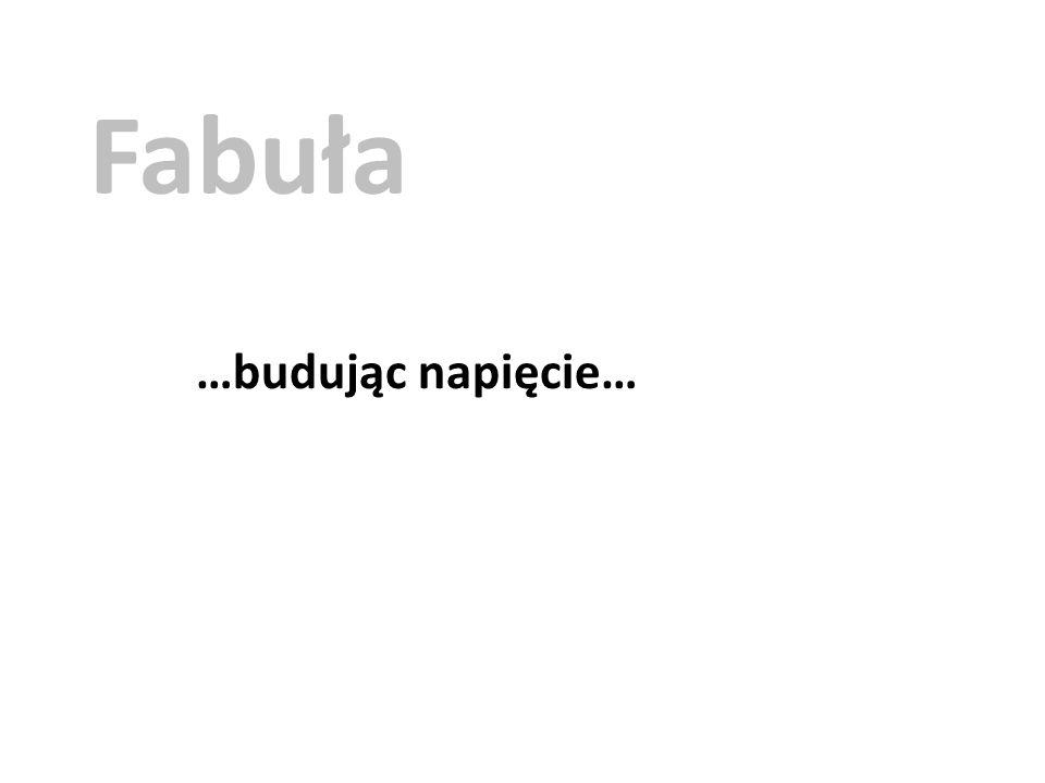 …od początku do końca… Fabuła