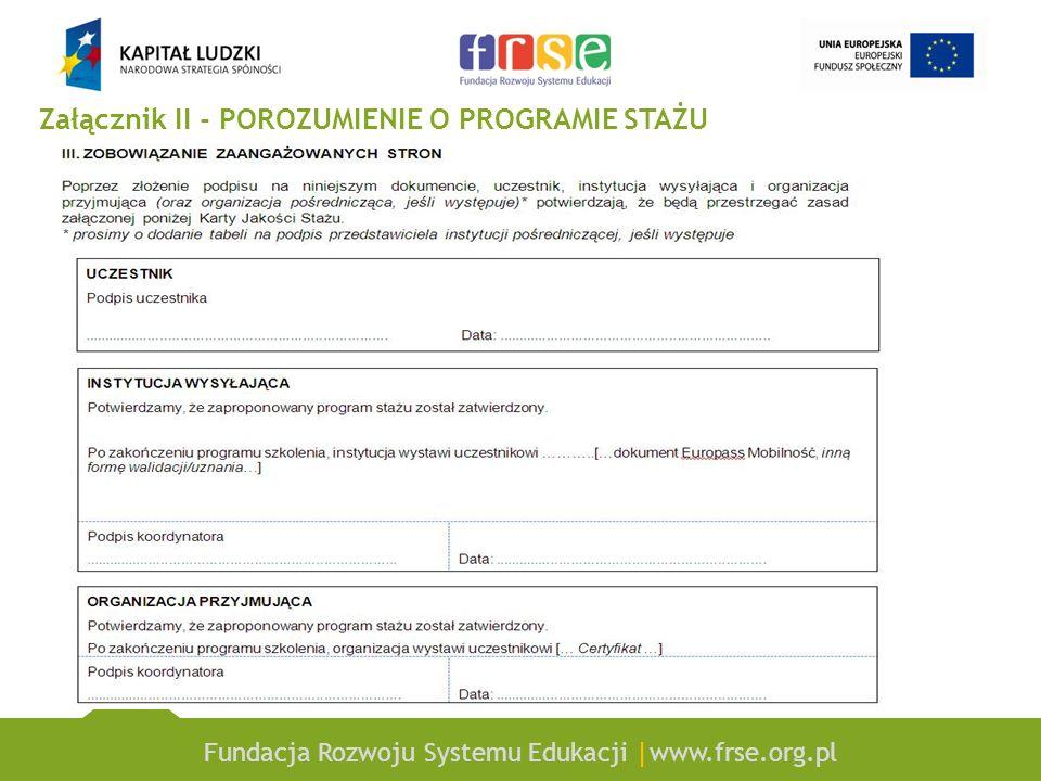 Fundacja Rozwoju Systemu Edukacji |www.frse.org.pl Załącznik II - POROZUMIENIE O PROGRAMIE STAŻU