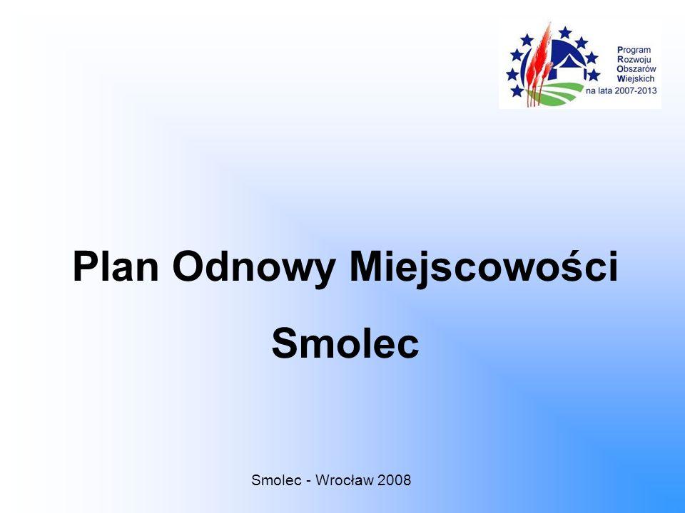 Plan Odnowy Miejscowości Smolec Smolec - Wrocław 2008