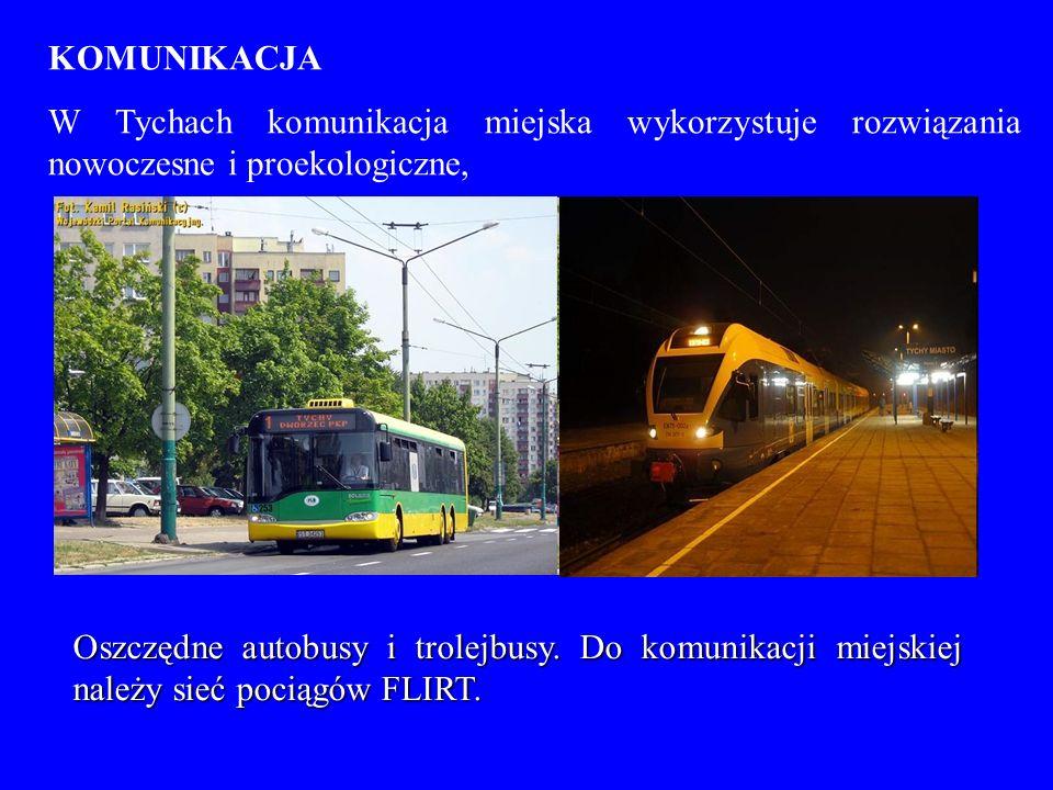 KOMUNIKACJA W Tychach komunikacja miejska wykorzystuje rozwiązania nowoczesne i proekologiczne, Oszczędne autobusy i trolejbusy. Do komunikacji miejsk