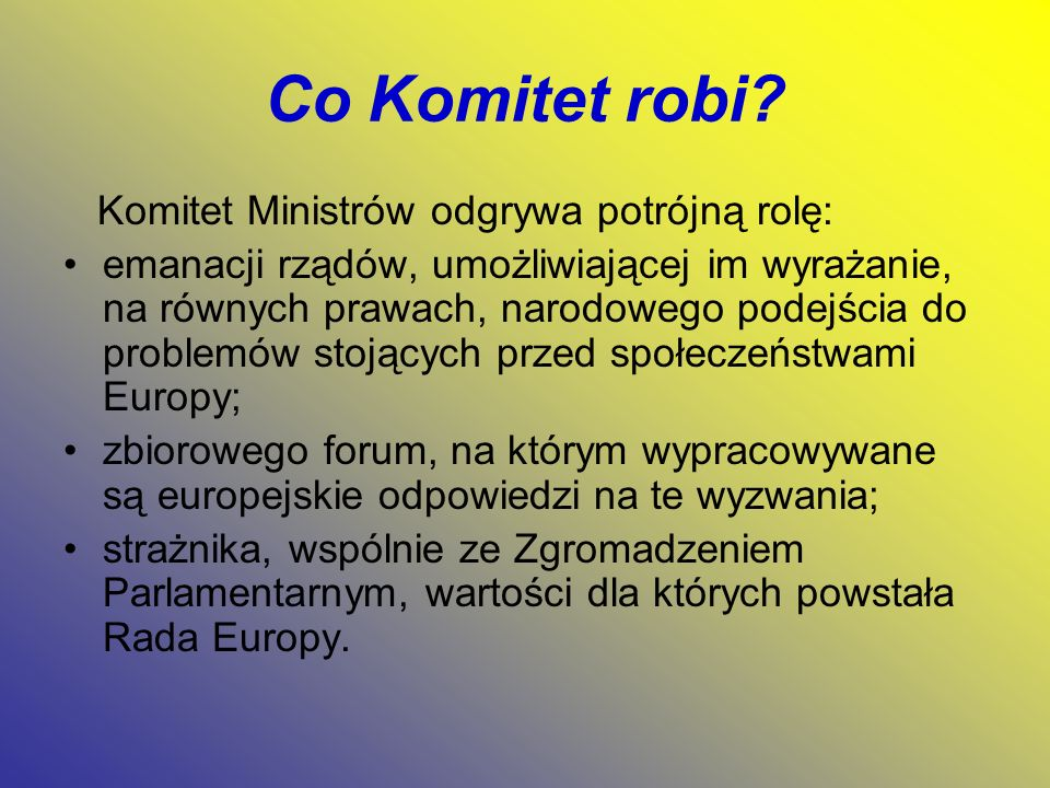 Co Komitet robi.