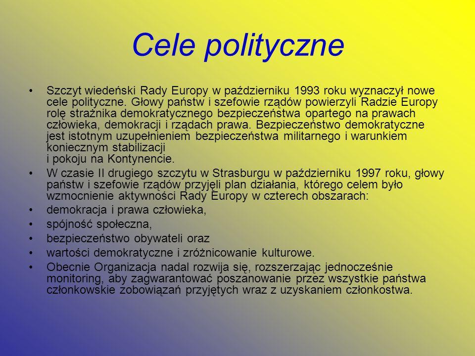Cele polityczne Szczyt wiedeński Rady Europy w październiku 1993 roku wyznaczył nowe cele polityczne. Głowy państw i szefowie rządów powierzyli Radzie