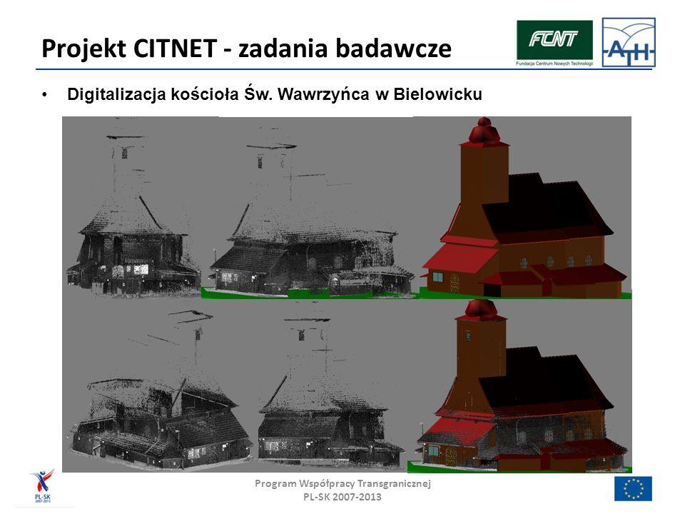 Digitalizacja kościoła Św. Wawrzyńca w Bielowicku Projekt CITNET - zadania badawcze