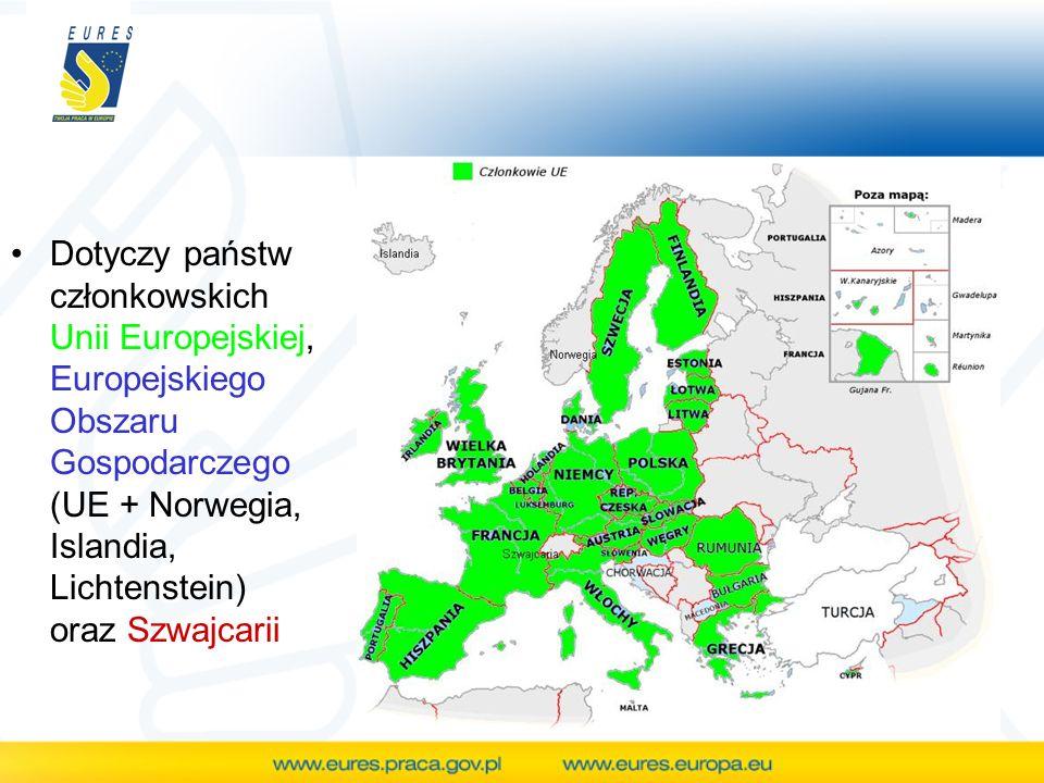 Dotyczy państw członkowskich Unii Europejskiej, Europejskiego Obszaru Gospodarczego (UE + Norwegia, Islandia, Lichtenstein) oraz Szwajcarii
