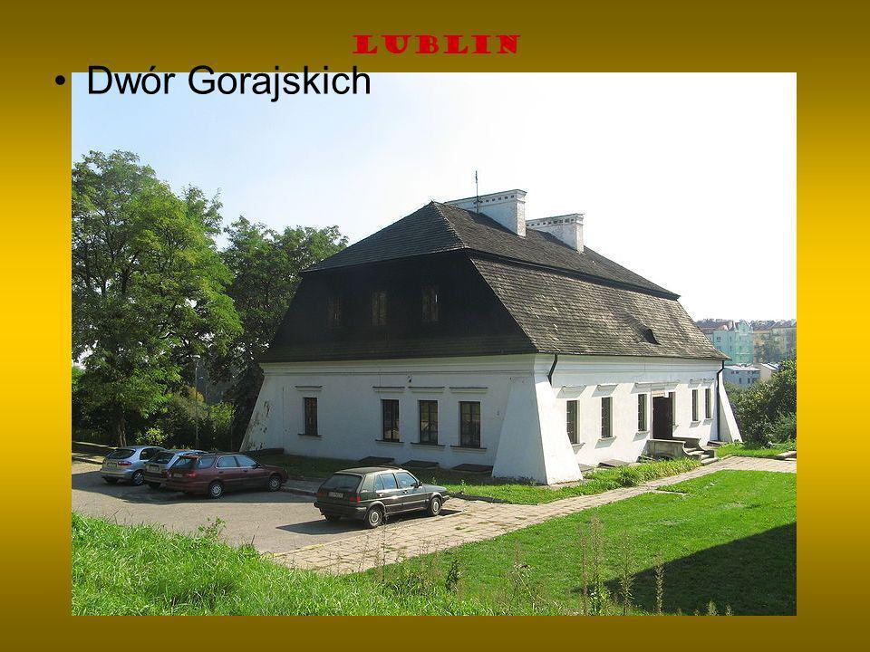 Lublin Dwór Gorajskich