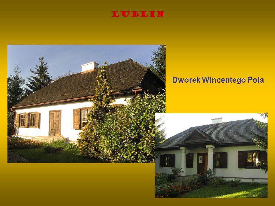 Lublin Dworek Wincentego Pola
