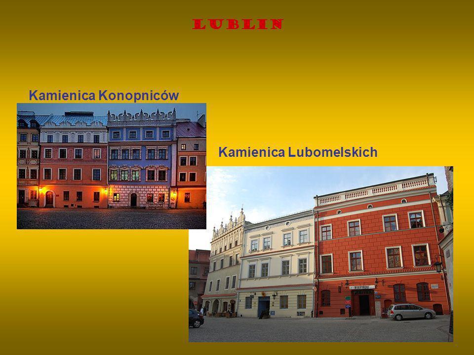 Lublin Kamienica Konopniców Kamienica Lubomelskich