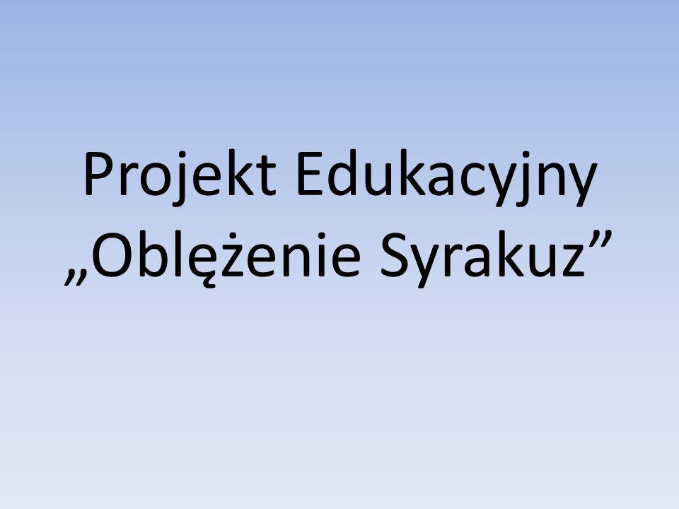 Projekt Edukacyjny Oblężenie Syrakuz