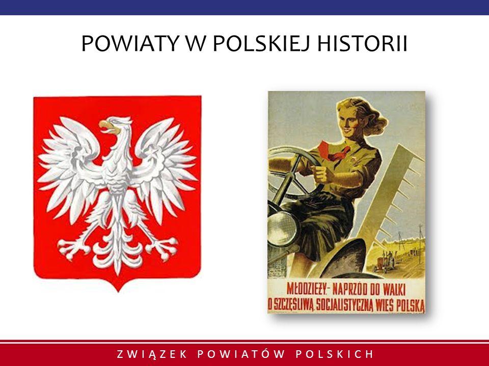 ZWIĄZEK POWIATÓW POLSKICH POWIATY W POLSKIEJ HISTORII