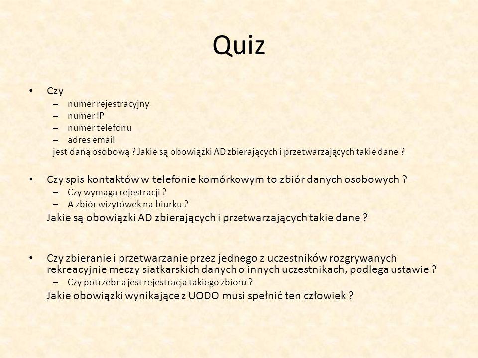 Quiz Czy – numer rejestracyjny – numer IP – numer telefonu – adres email jest daną osobową .