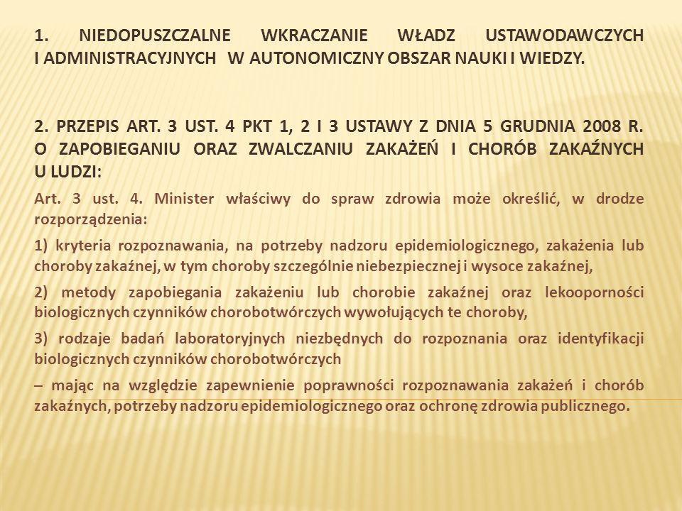 PRZEPIS ART.22 UST. 5 USTAWY Z DNIA 15 KWIETNIA 2011 R.