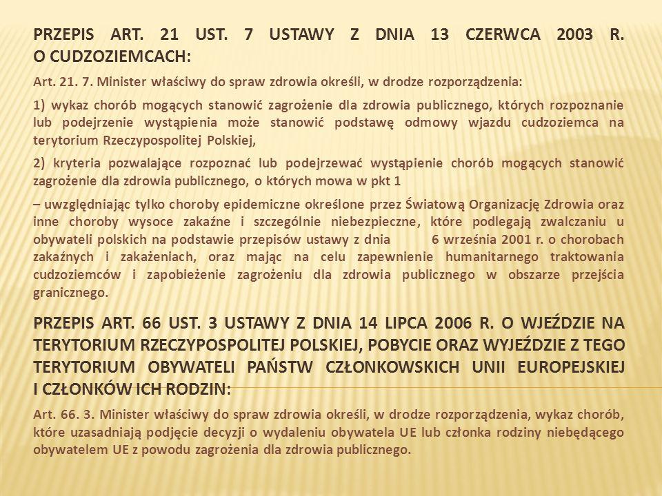 3.Skutki: - aktualne(!) rozporządzenie MZ z dnia 18 stycznia 2007 r.