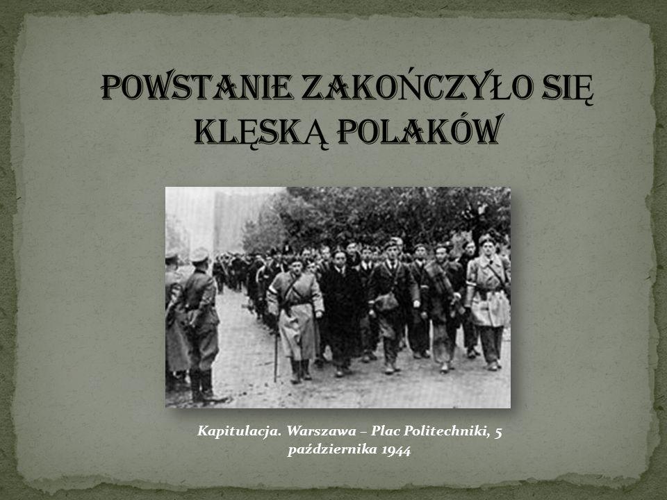 Kapitulacja. Warszawa – Plac Politechniki, 5 października 1944