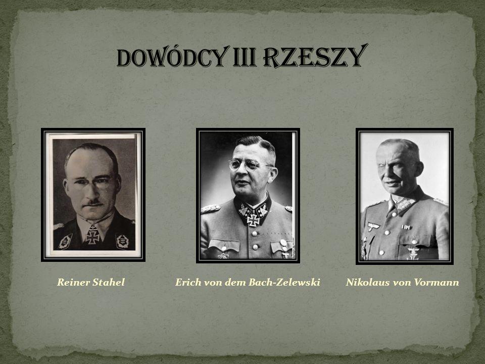 Reiner StahelNikolaus von VormannErich von dem Bach-Zelewski