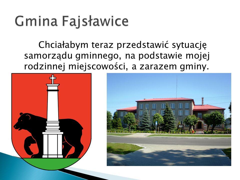 Chciałabym teraz przedstawić sytuację samorządu gminnego, na podstawie mojej rodzinnej miejscowości, a zarazem gminy.