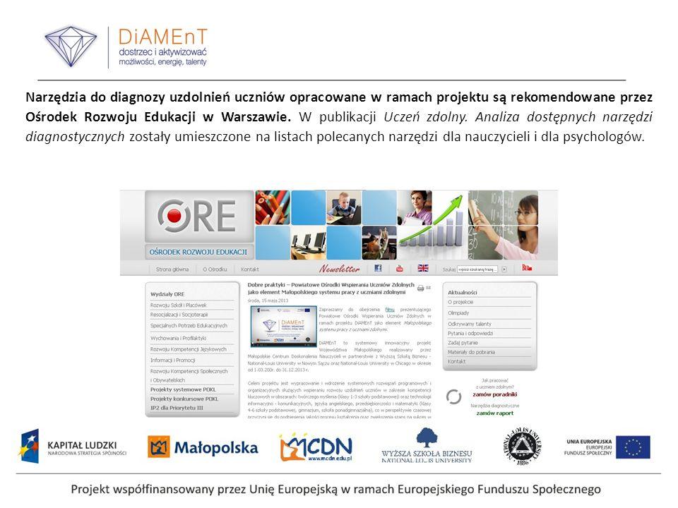 Narzędzia do diagnozy uzdolnień uczniów opracowane w ramach projektu są rekomendowane przez Ośrodek Rozwoju Edukacji w Warszawie.