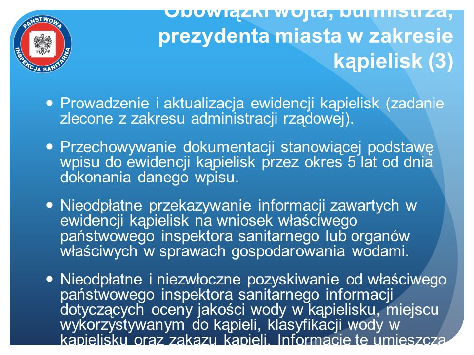 Obowiązki wójta, burmistrza, prezydenta miasta w zakresie kąpielisk (3) Prowadzenie i aktualizacja ewidencji kąpielisk (zadanie zlecone z zakresu admi