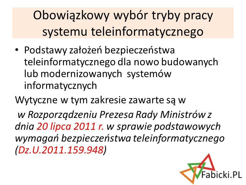 Podstawy założeń bezpieczeństwa teleinformatycznego dla nowo budowanych lub modernizowanych systemów informatycznych Wytyczne w tym zakresie zawarte s