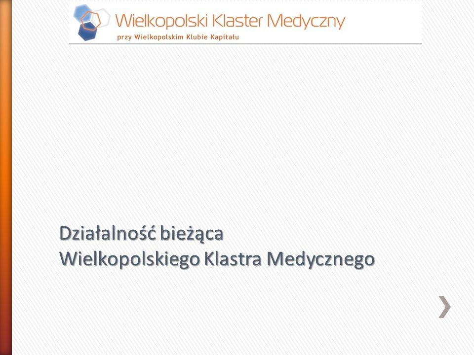 Działalność bieżąca Wielkopolskiego Klastra Medycznego