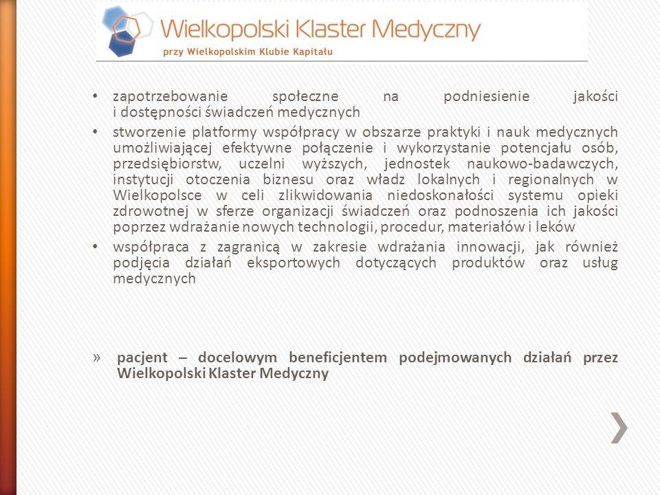 zapotrzebowanie społeczne na podniesienie jakości i dostępności świadczeń medycznych stworzenie platformy współpracy w obszarze praktyki i nauk medycz