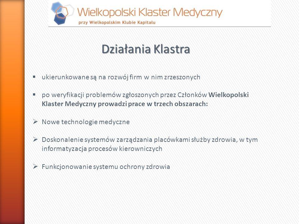 Działania Klastra ukierunkowane są na rozwój firm w nim zrzeszonych po weryfikacji problemów zgłoszonych przez Członków Wielkopolski Klaster Medyczny