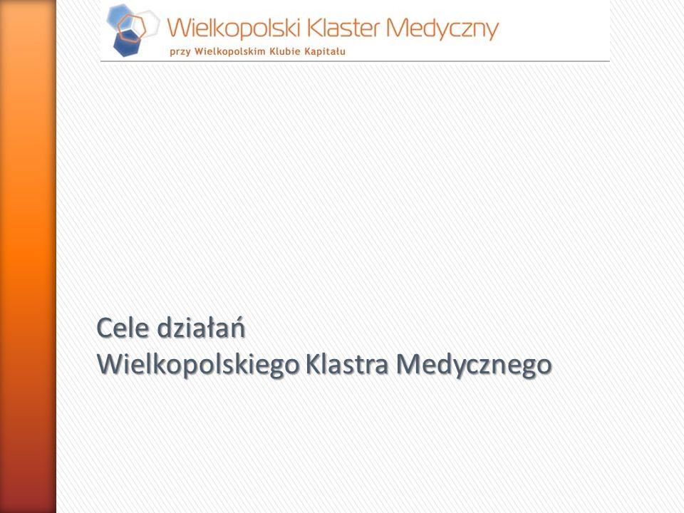 Cele działań Wielkopolskiego Klastra Medycznego