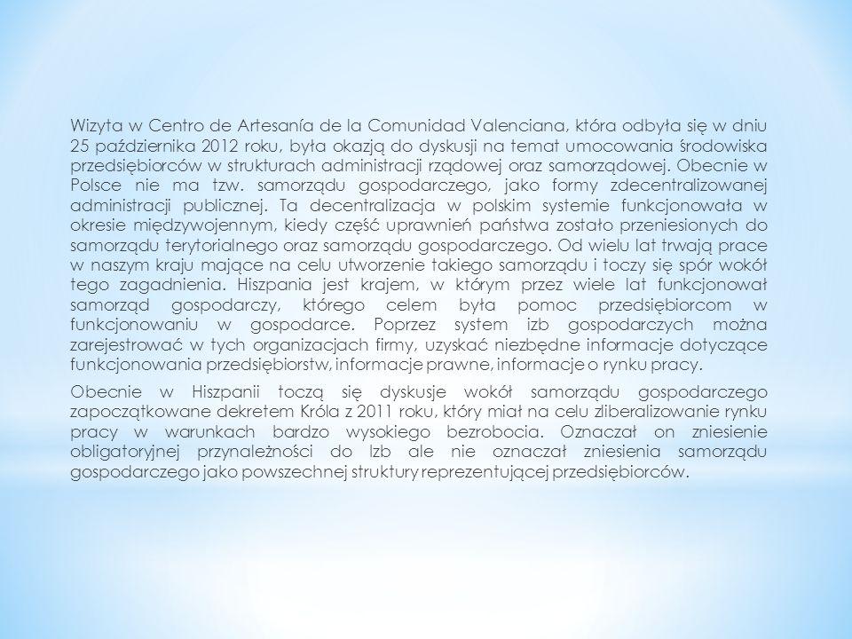 Wizyta w Centro de Artesanía de la Comunidad Valenciana, która odbyła się w dniu 25 października 2012 roku, była okazją do dyskusji na temat umocowani