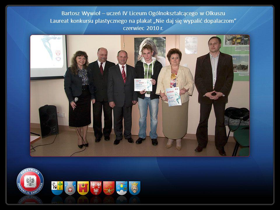 Bartosz Wywioł – uczeń IV Liceum Ogólnokształcącego w Olkuszu Laureat konkursu plastycznego na plakat Nie daj się wypalić dopalaczom czerwiec 2010 r.