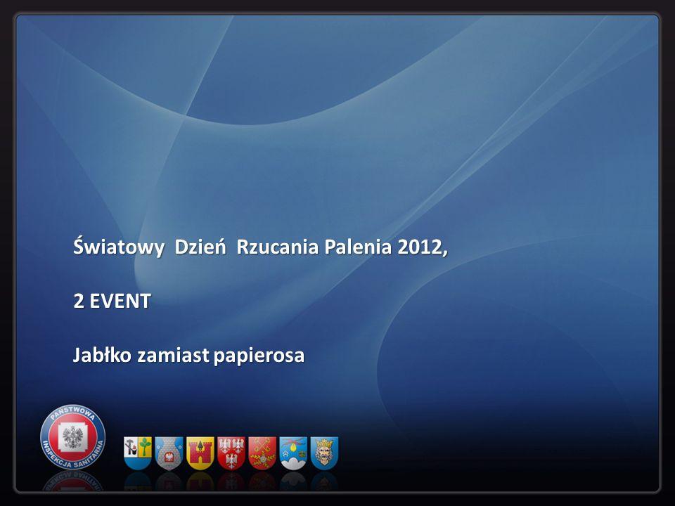 Światowy Dzień Rzucania Palenia 2012, 2 EVENT Jabłko zamiast papierosa