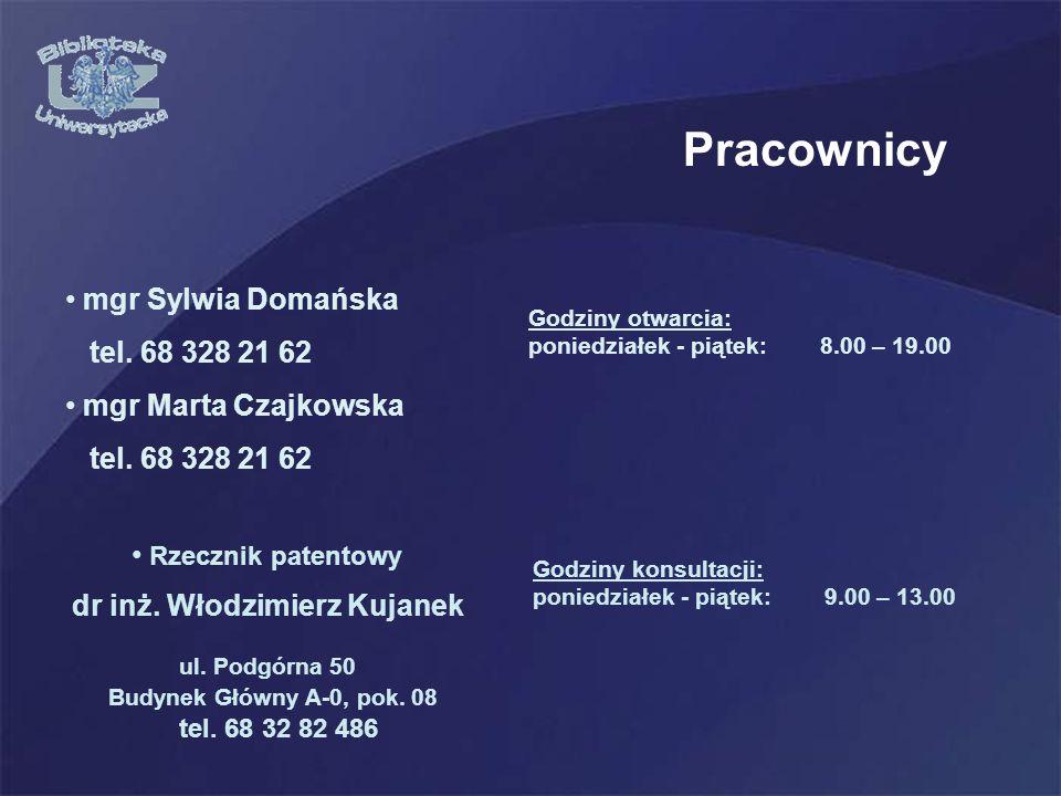 Pracownicy mgr Sylwia Domańska tel.68 328 21 62 mgr Marta Czajkowska tel.