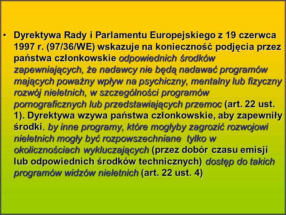 Dyrektywa Rady i Parlamentu Europejskiego z 19 czerwca 1997 r.