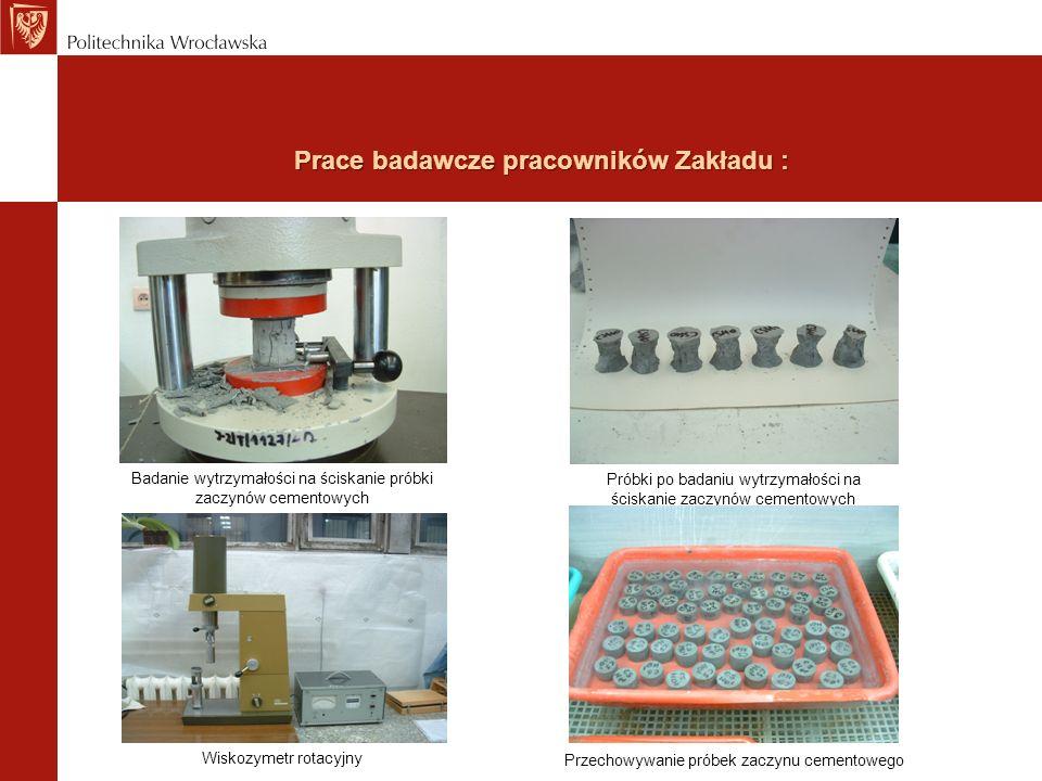 Prace badawcze pracowników Zakładu : Próbki po badaniu wytrzymałości na ściskanie zaczynów cementowych Badanie wytrzymałości na ściskanie próbki zaczy