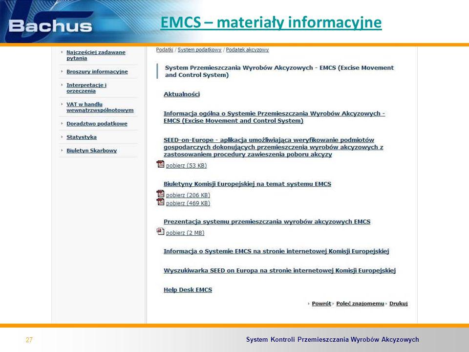 System Kontroli Przemieszczania Wyrobów Akcyzowych EMCS – materiały informacyjne 27