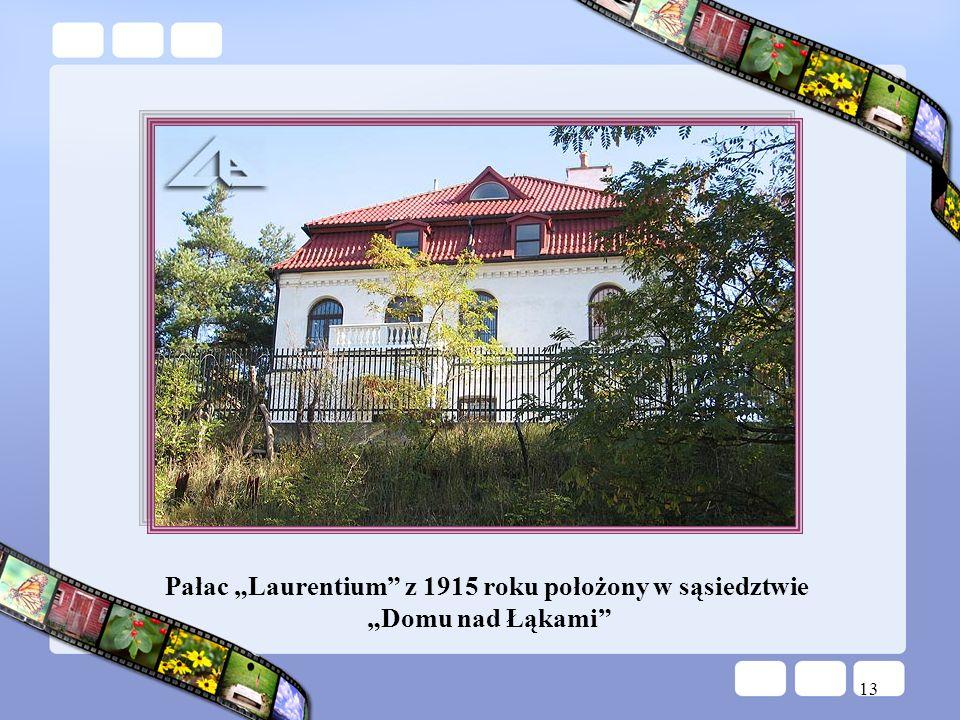 13 Pałac Laurentium z 1915 roku położony w sąsiedztwie Domu nad Łąkami