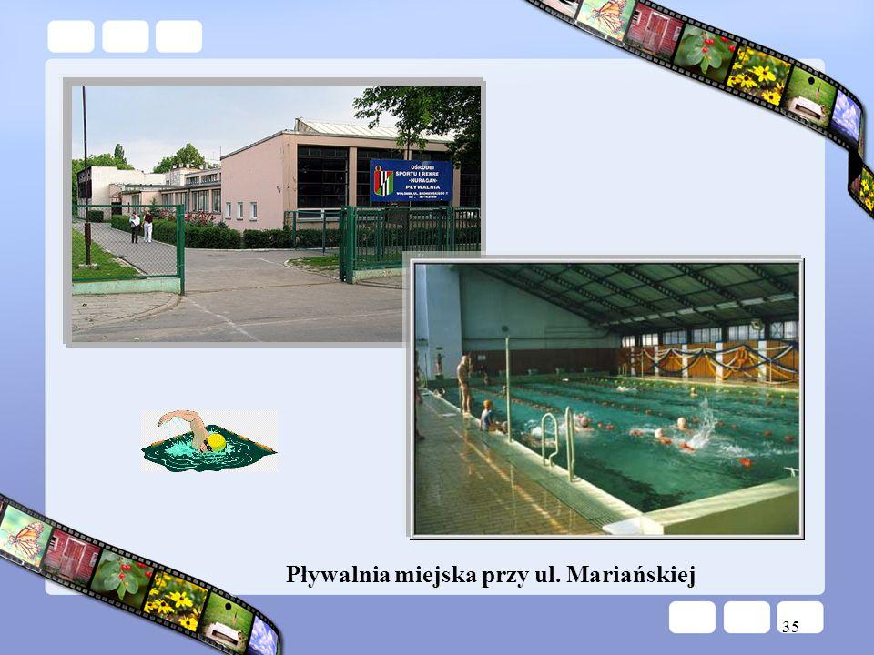35 Pływalnia miejska przy ul. Mariańskiej