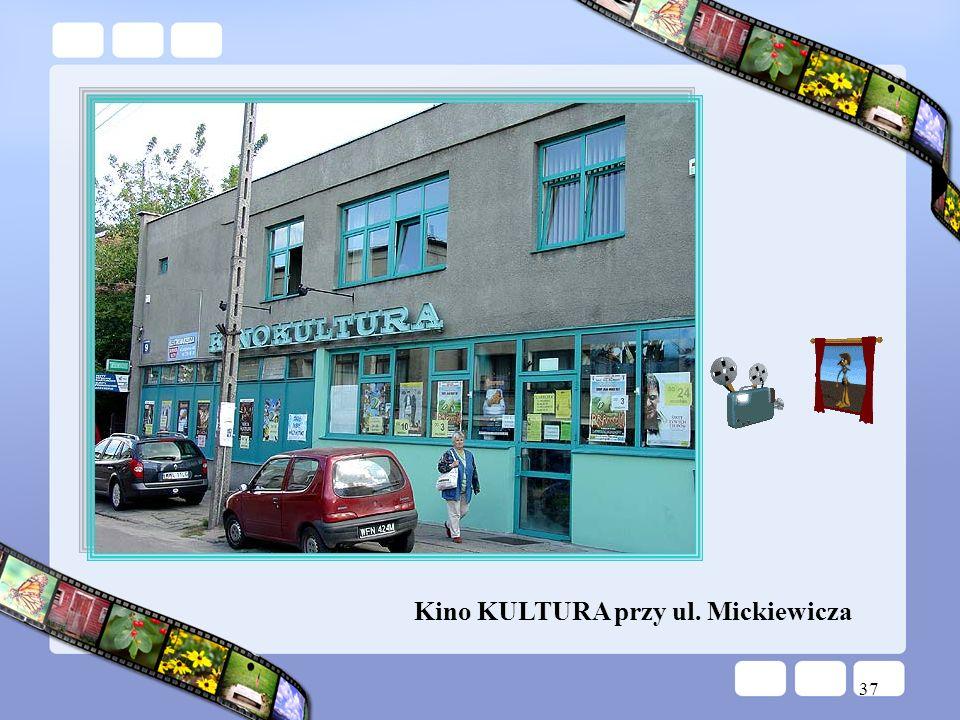 37 Kino KULTURA przy ul. Mickiewicza