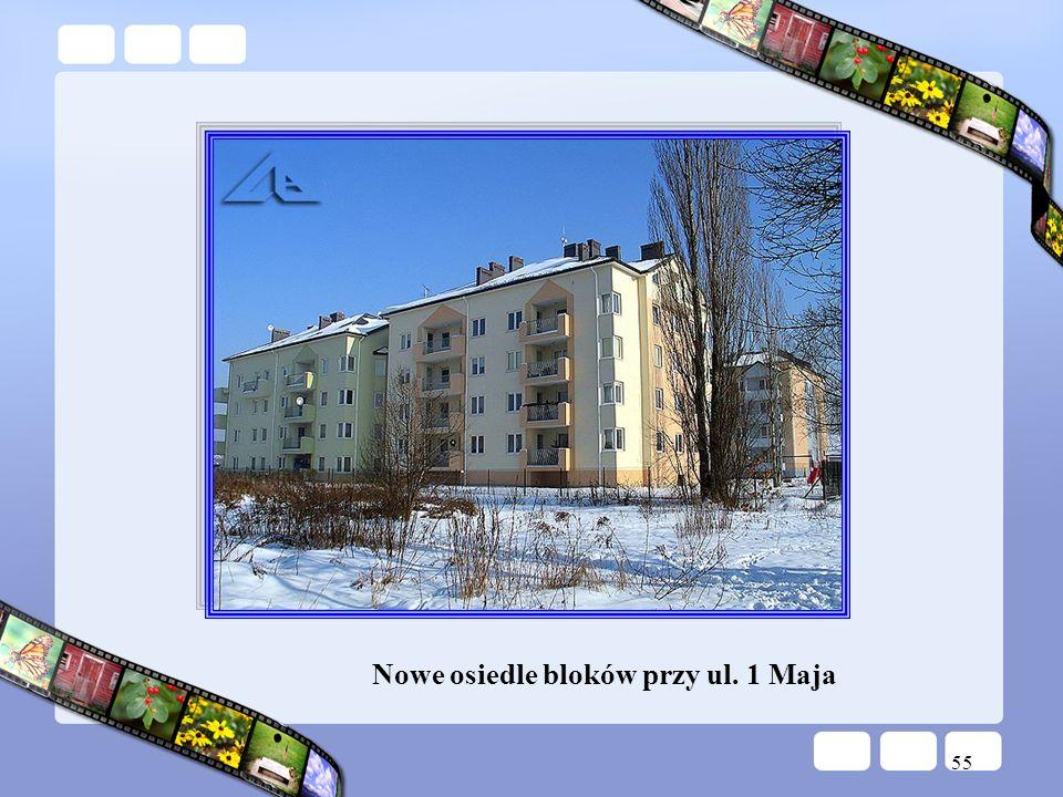 55 Nowe osiedle bloków przy ul. 1 Maja