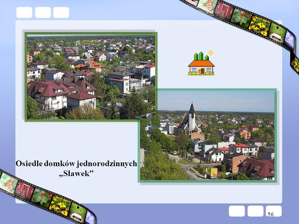 56 Osiedle domków jednorodzinnych Sławek