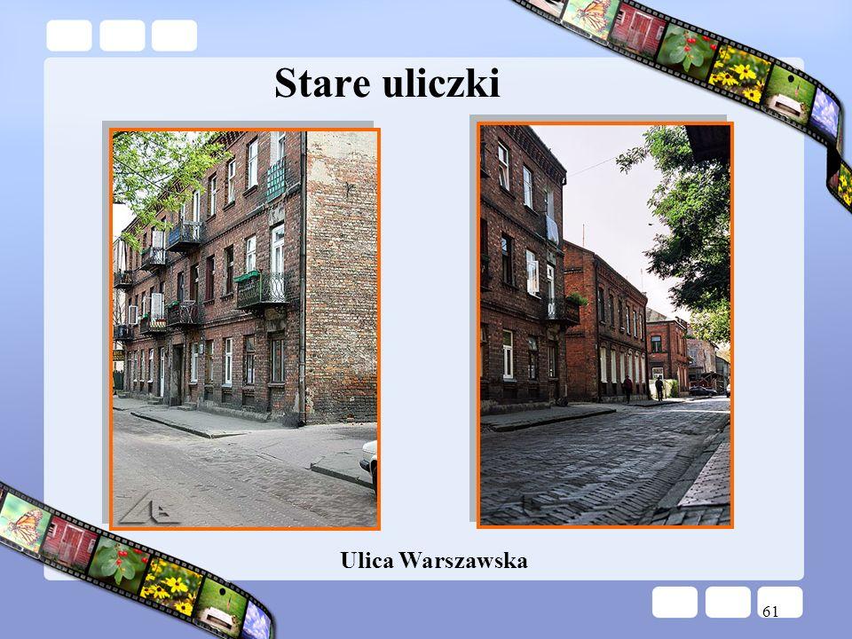 61 Stare uliczki Ulica Warszawska