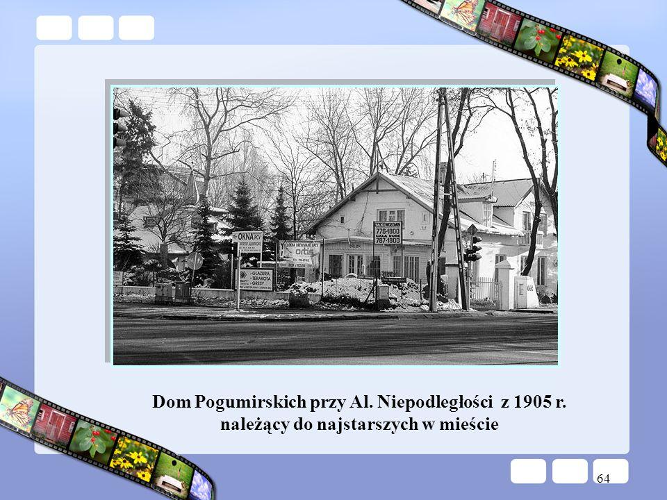 64 Dom Pogumirskich przy Al. Niepodległości z 1905 r. należący do najstarszych w mieście