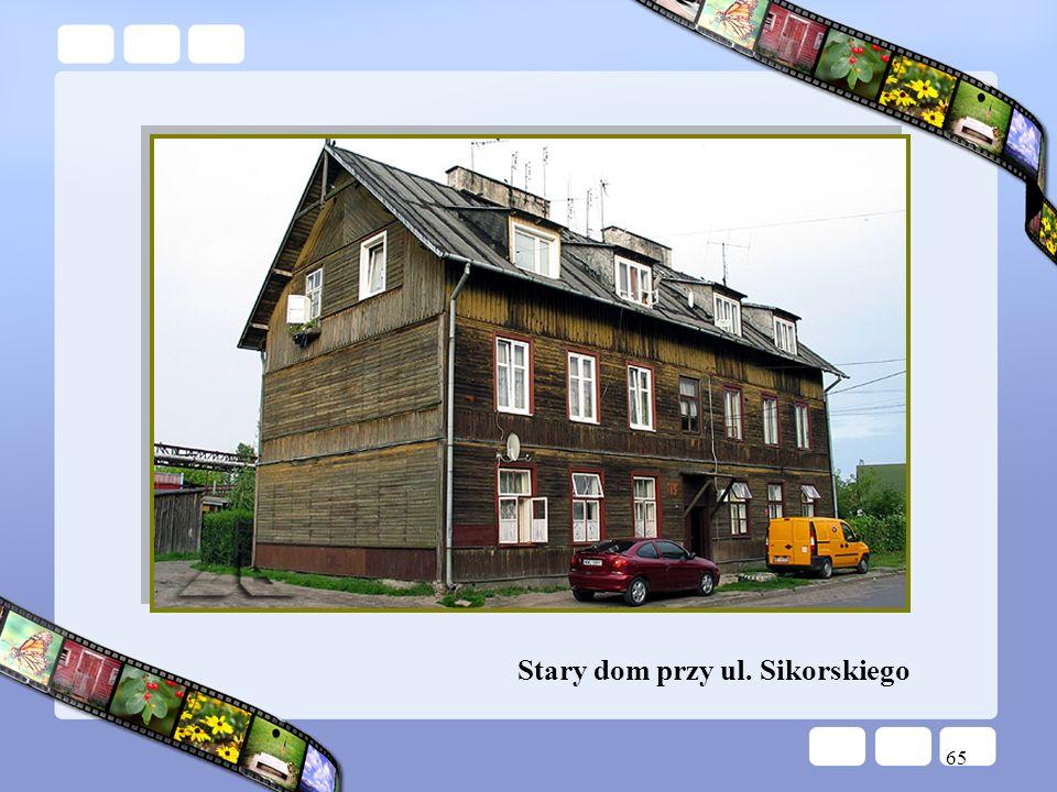 65 Stary dom przy ul. Sikorskiego