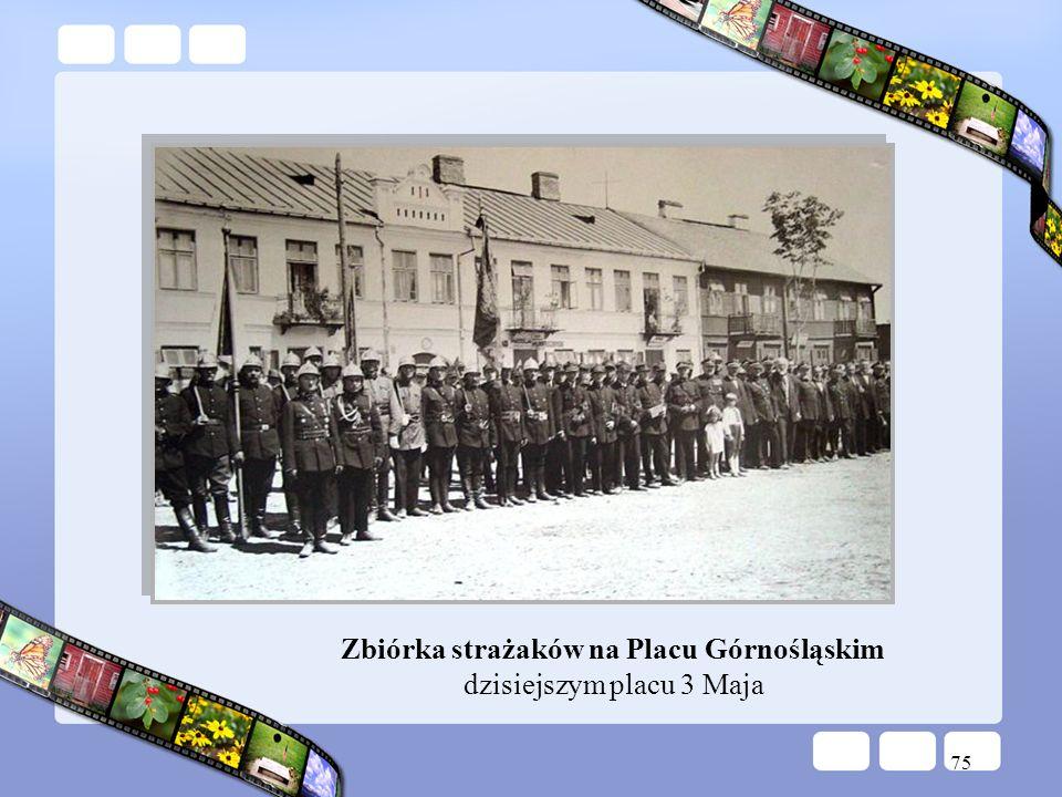75 Zbiórka strażaków na Placu Górnośląskim dzisiejszym placu 3 Maja