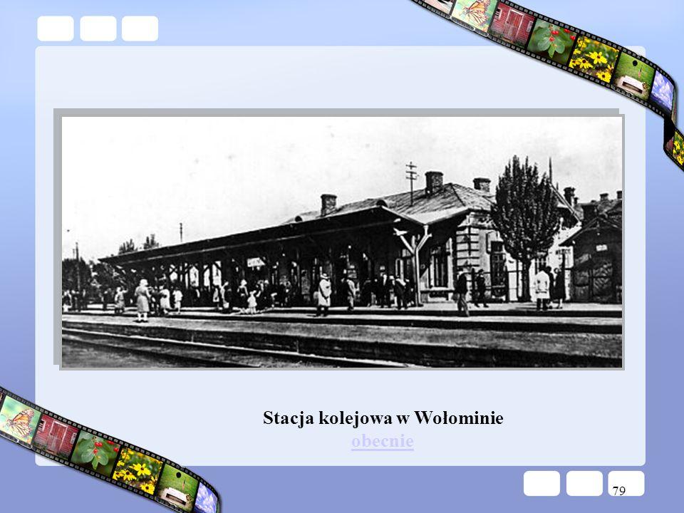 79 Stacja kolejowa w Wołominie obecnie