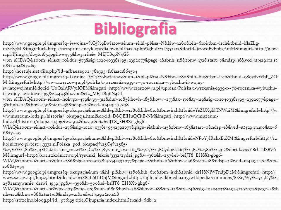 Bibliografia http://www.google.pl/imgres?q=i+wojna+%C5%9Bwiatowa&um=1&hl=pl&sa=N&biw=1280&bih=610&tbm=isch&tbnid=ifIsZLg- mEeE7M:&imgrefurl=http://net