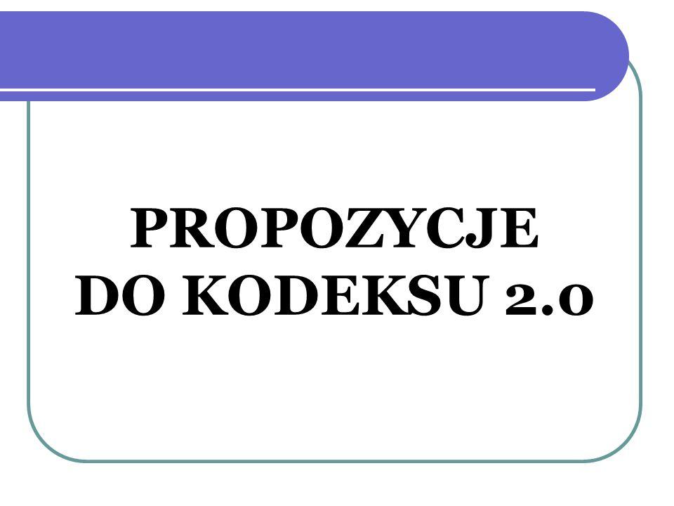 PROPOZYCJE DO KODEKSU 2.0