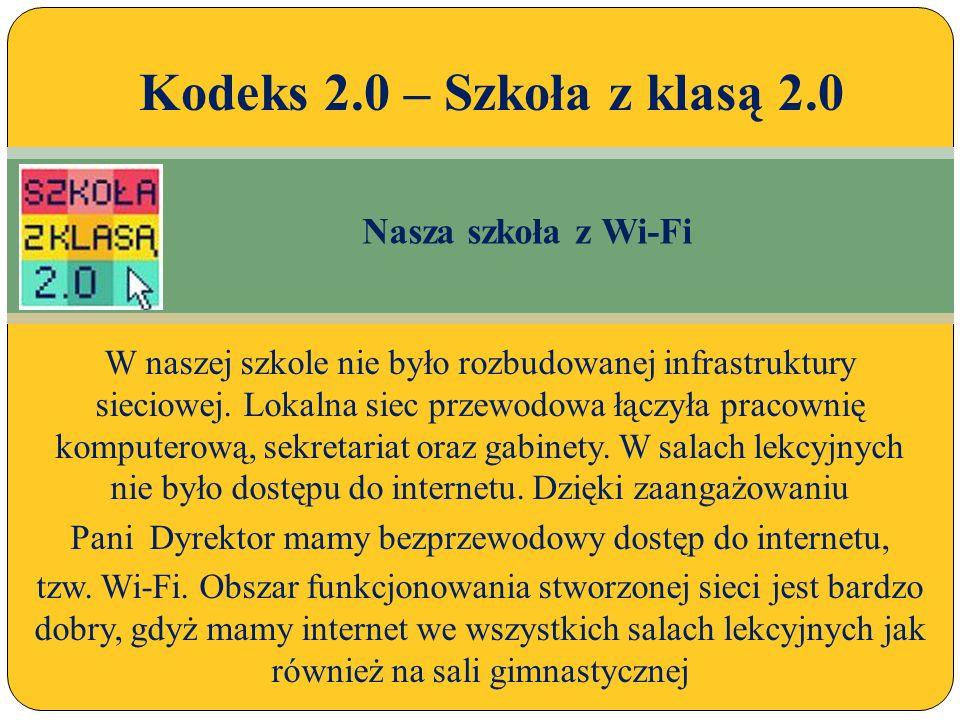 W naszej szkole nie było rozbudowanej infrastruktury sieciowej.